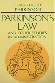 Parkinsons law c northcote parkinson 9781568490151 amazon parkinsons law and other studies in administration fandeluxe Images