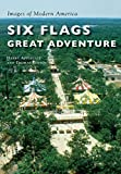 Six Flags Great Adventure (Images of Modern America) offers