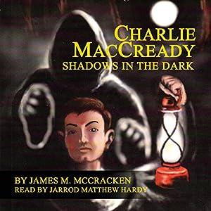 Charlie MacCready Audiobook