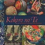 Kokoro no Te: Handmade Treasures from the Heart