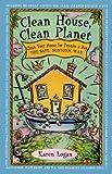 Clean House, Clean Planet, Karen Logan, 0671535951