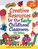 img - for Creative Resources for the Early Childhood Classroom, 4E book / textbook / text book