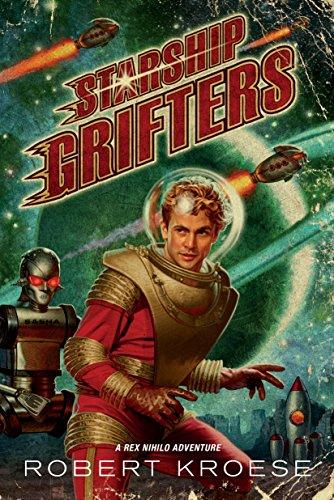 Starship Grifters (A Rex Nihilo Adventure)
