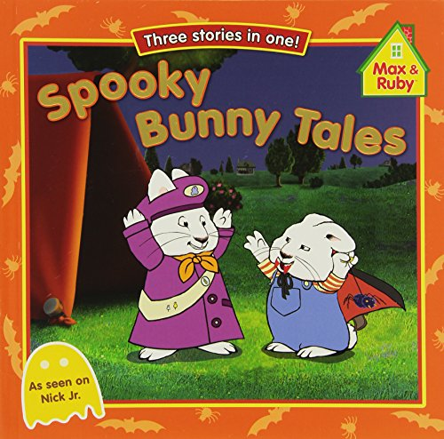 Spooky Bunny Tales (Max and Ruby) -