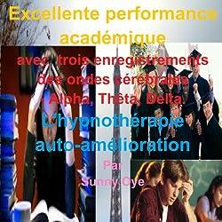 Excellente performance académique