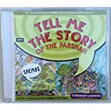 Tell Me the Story of the Parsha Audio CD-- Shemos