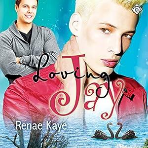 Loving Jay Hörbuch