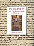 Palaeography for Historians, E. Danbury, 186077072X