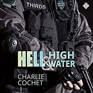 Hell & High Water Hörbuch