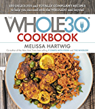 The Whole30 Cookbook: 150 Delicious and Totally Compliant Recipes to Help You Succeed with the Whole30 and Beyond