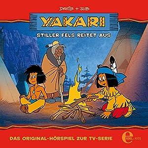 Stiller Fels reitet aus (Yakari 18) Hörspiel