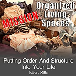 Mission: Organized Living Spaces