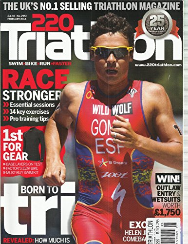TRIATHLON , SWIM* BIKE * RUN * FASTER FEBRUARY, 2014 ( THE UK'S NO.1 - Stores Uk Triathlon