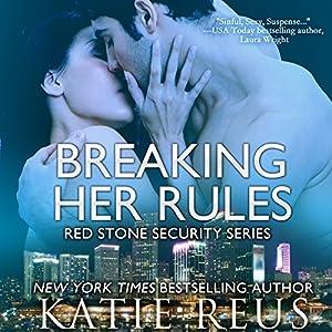 Breaking Her Rules Audiobook