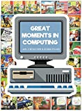img - for Great Moments in Computing: The Collected Artwork of Mel Croucher & Robin Evans (Ins red) book / textbook / text book