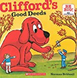 Clifford's Good Deeds, Norman Bridwell, 060614739X