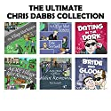 Pete Sortwell: The Chris Dabbs Collection: Ultimate Edition Audiobook by Pete Sortwell Narrated by Chris Dabbs