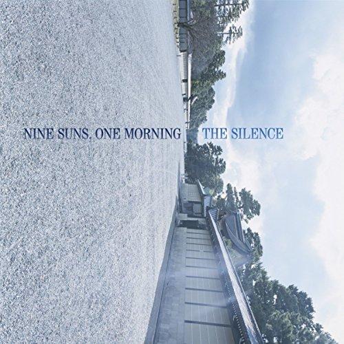 SILENCE - NINE SUNS ONE MORNING (WSV)