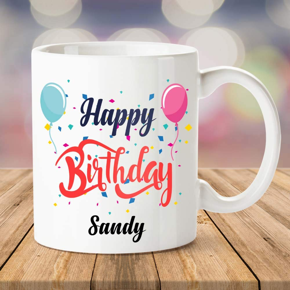 Buy Ibgift Happy Birthday Sandy Coffee Name Mug 350 Ml White Mug Online At Low Prices In India Amazon In