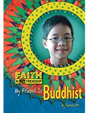 My Friend Is Buddhist (Faith in Friendship)