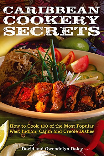 Caribbean Cookery Secrets by David Daley, Gwendolyn Daley