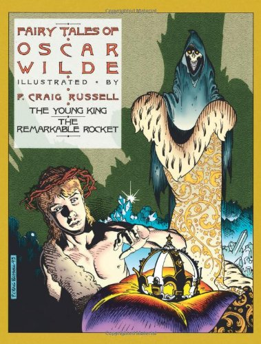 The Fairy Tales of Oscar Wilde, Vol. 2: The Young King & The Remarkable Rocket