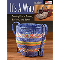 It's a Wrap: Sewing Fabric Purses, Baskets, and Bowls book cover