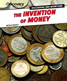 The Invention of Money, Nicolas Brasch, 1477713336