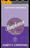 Albert's Christmas (Book #4) (The Bumpkinton Tales)
