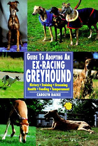 Guide to Adopting an Ex-Racing Greyhound by Brand: TFH Publications