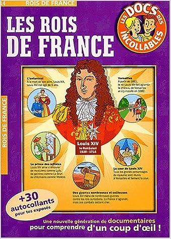 Télécharger le livre de google book Les Docs des incollables : Les Rois de France en français DJVU