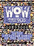 WOW Songbook - The '90s, , 0634031252
