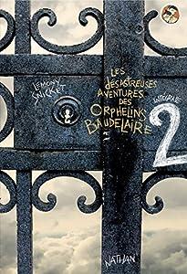 """Afficher """"Désastreuses aventures des orphelins Baudelaire (Les ) n° 2 Cauchemar à la scierie"""""""