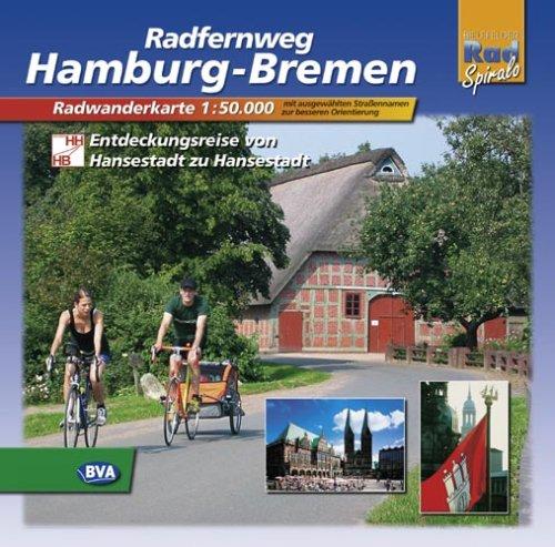 Hamburg - Bremen: Radwanderführer Maßstab 1:5000 Spiralbindung – Mai 2007 BVA Bielefelder Verlag 3870733411 M3870733411 Deutschland