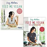 Lucy watson feed me vegan, for all occasions 2 books collection set