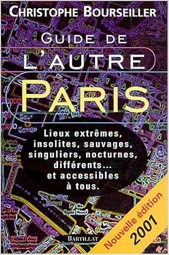 Lire en ligne Guide de l'autre Paris. Edition 2001 pdf, epub ebook