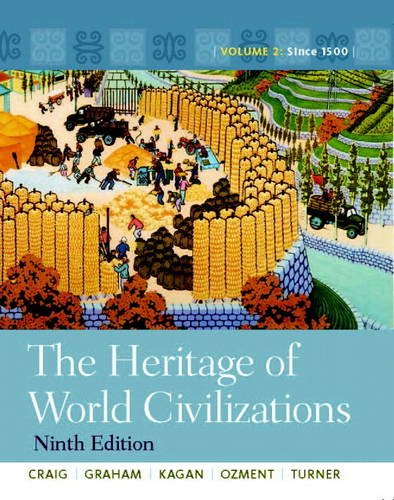 The Heritage of World Civilizations: Since 1500: 2