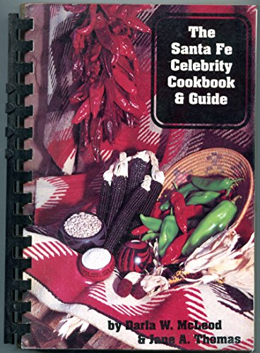 Santa Fe Celebrity Cookbook and Guide