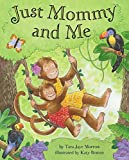 img - for Just Mommy and Me book / textbook / text book