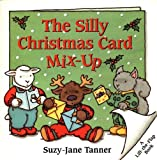 The Silly Christmas Card Mix-Up, Suzy-Jane Tanner, 069401124X