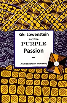 Kiki Lowenstein and the Purple Passion: A Kiki Lowenstein Short Story (A Kiki Lowenstein Scrap-N-Craft Mystery Book 5) by [Slan, Joanna Campbell]