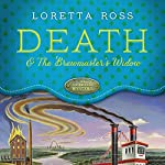 Death and the Brewmaster's Widow | Loretta Ross