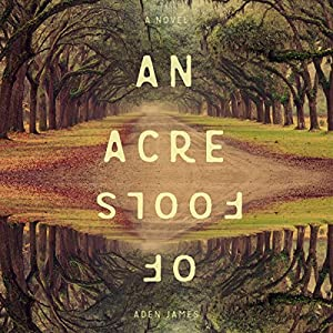 An Acre of Fools Audiobook