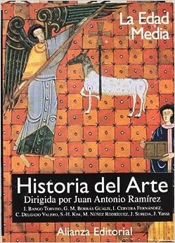 Historia Del Arte. 2. La Edad Media (libros Singulares (ls)) por Isidro Bango Torviso epub