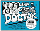 img - for When I Grow Up I Want to Be a Doctor by Charles H. Ripp (1996-11-02) book / textbook / text book