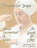 Kundalini Yoga para Juventud y Gozo
