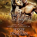 Cured by the Dragon Audiobook by Jessie Donovan Narrated by Matthew Lloyd Davies
