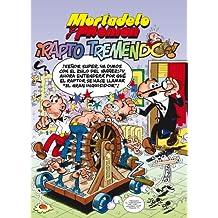 Mortadelo y Filemón: ¡Rapto tremendo! (NB NO FICCION) (Spanish Edition)