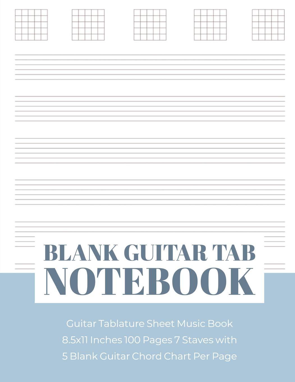 Blank Guitar Tab Notebook: Guitar Tablature Sheet Music Book 8.5 ...