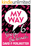 MY WAY 6: Sex For The Beach